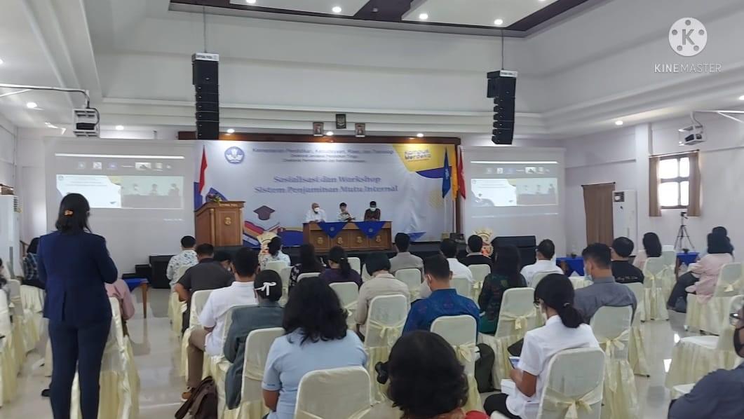 Sosialisasi dan Workshop Sistim Penjaminan Mutu Internal.